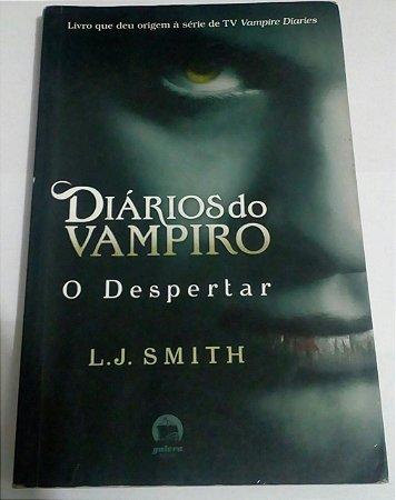O Despertar - L. J. Smith - Diários do Vampiro