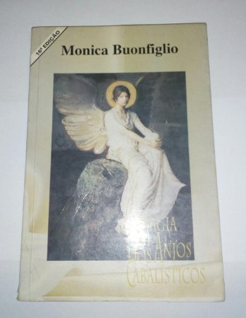 Monica Buonfiglio - A magia dos anjos cabalísticos