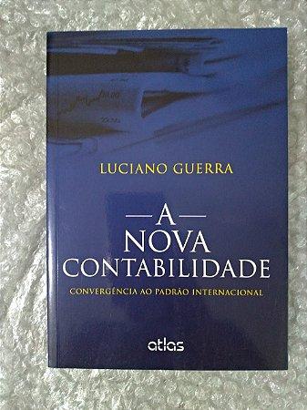 A Nova Contabilidade - Luciano Guerra