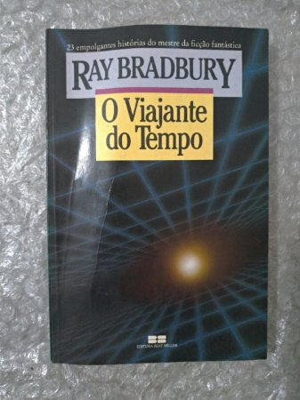 O Viajante do tempo - Ray Bradbury
