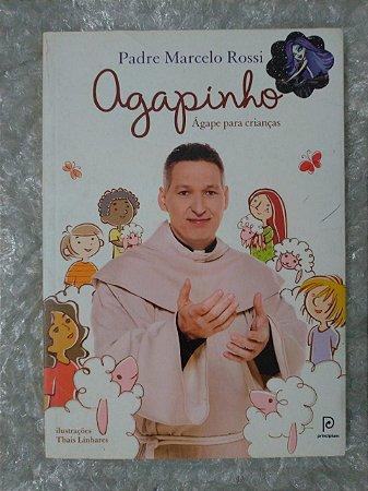 Agapinho - Padre Marcelo Rossi