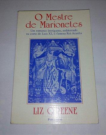 O mestre de marionetes - Liz Greene