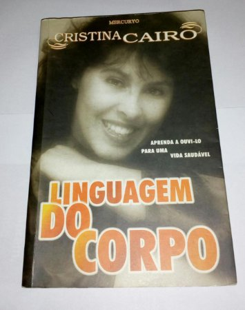 Linguagem do corpo - Cristina Cairo