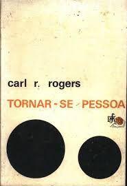 Tornar-se pessoa - Carl R. Rogers - Psicologia e Pedagogia