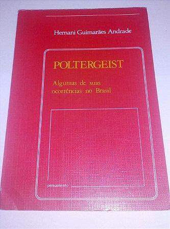 Poltergeist - Hernani Guimarães Andrade