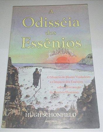 A Odisséia dos Essênios - Hugh Schonfield