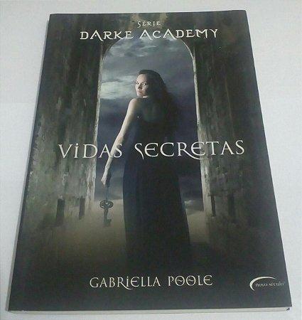 Vidas secretas - Dark academy - Gabriella Poole