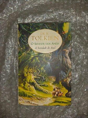 O senho dos Anéis A Sociedade do Anel - J. R. R. Tolkien