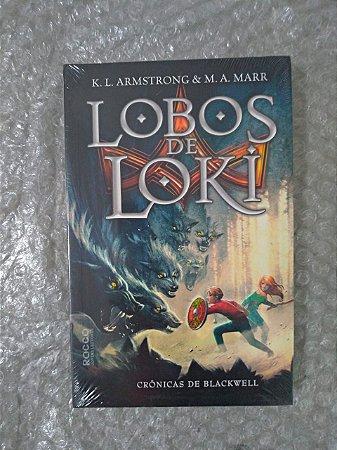 Lobos de Loki - K. L. Armstrong e M. A. Marr