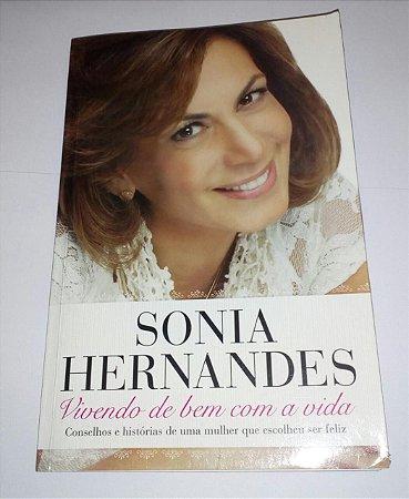 Vivendo de bem com a vida - Sonia Hernandes