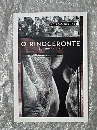 O Rinoceronte - Eugène Ionesco