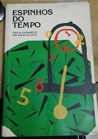 Espinhos do Tempo - Zibia Gasparetto (marcas)