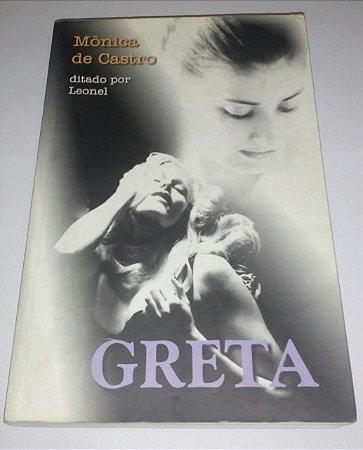 Greta - Mônica de Castro - Romance Espírita