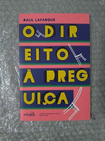 O Direito á Preguiça - Paul Lafargue