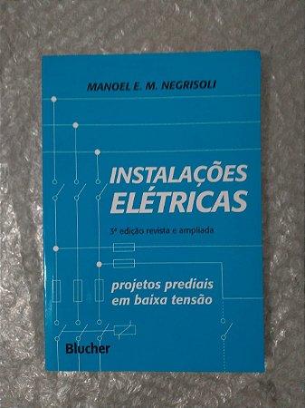 Instalações Elétricas  - Manoel E. M. Negrisoli
