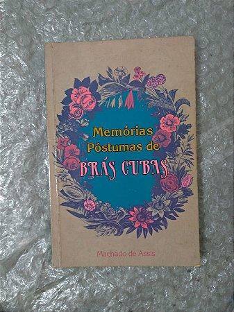 Memórias Póstumas de Brás Cubas - Machado e Assis