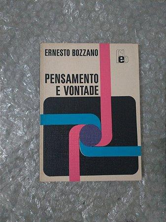 Pensamento e Vontade - Ernesto Bozanno
