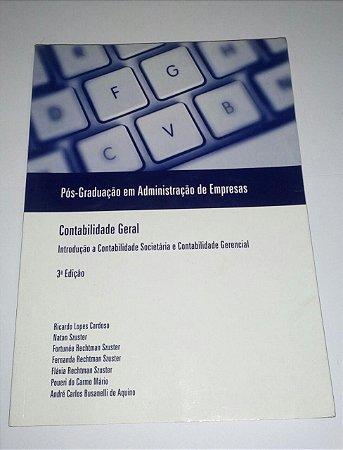 Contabilidade geral - Introdução a Contabilidade Societária e Contabilidade gerencial - Ricardo Lopes Cardoso