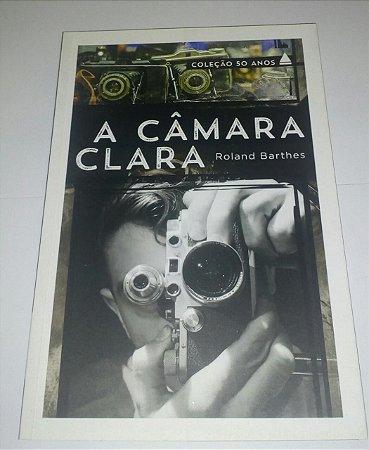 A câmara clara - Roland Barthes