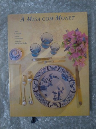 À Mesa com Monet - Claire joyes