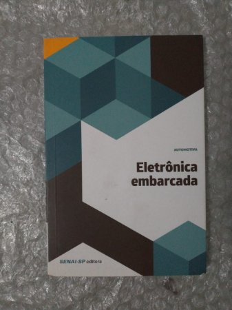Eletrônica Embarcada (Automotiva) - Senai-SP