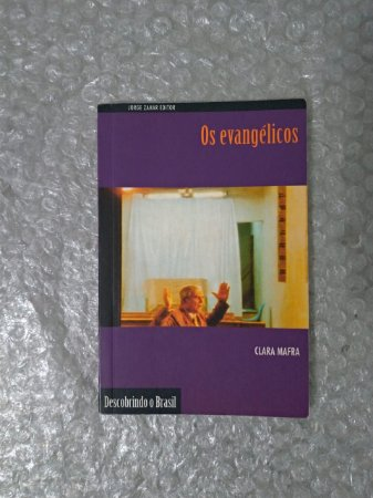 Os Evangélicos - Clara Mafra