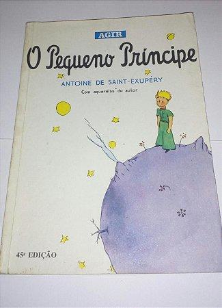 O pequeno príncipe - Antoine de Saint-Exupéry - 44 edição