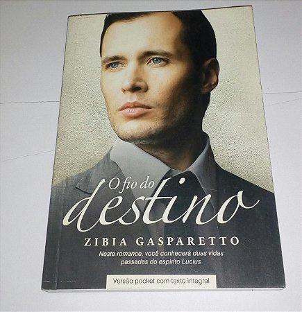 O fio do destino - Zibia Gasparetto Pocket