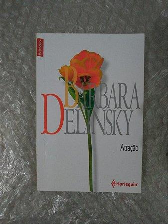 Atração - Barbara Delinsky (Pocket)