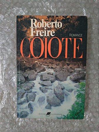 Coiote - Roberto Freire
