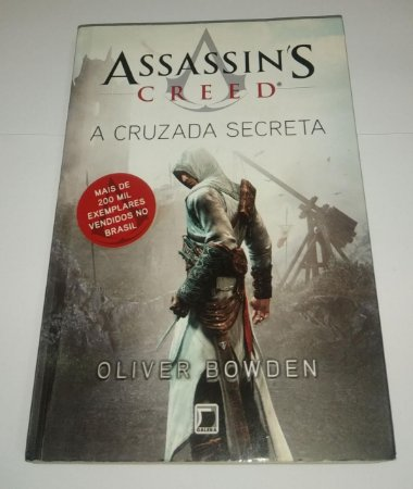 A cruzada secreta - Oliver Bowden