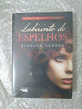 Labirinto de Espelhos - Bárbara Negrão