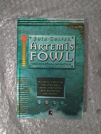 Artemis Fowl: Uma Aventura no Ártico - Eoin Colfer (amarelado)