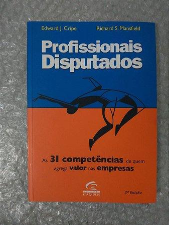 Profissionais Disputados - Edward J. Cripe e Richard S. Mansfield