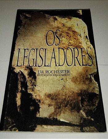 Os Legisladores - J. W. Rochester - Romance Espírita