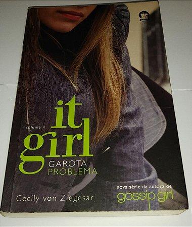 It Girl 1 - Garota problema - Cecily Von Ziegesar