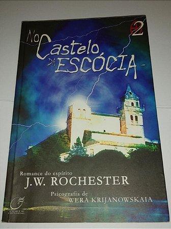 No castelo da Escócia vol. 2 - J. W. Rochester