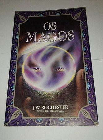 Os magos - J. W. Rochester