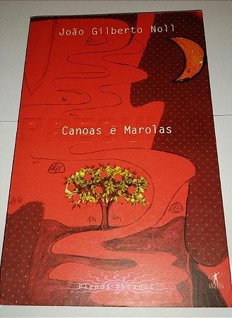 Canoas e marolas - João Gilberto Noll - Plenos pecados