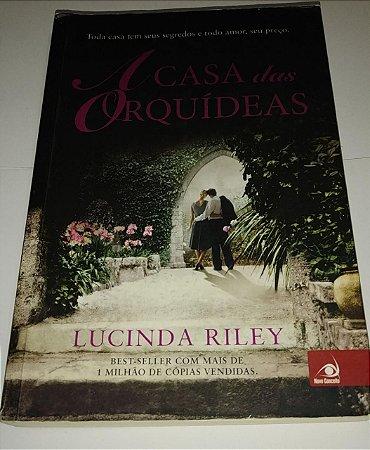 A casa das orquídeas - Lucinda Riley