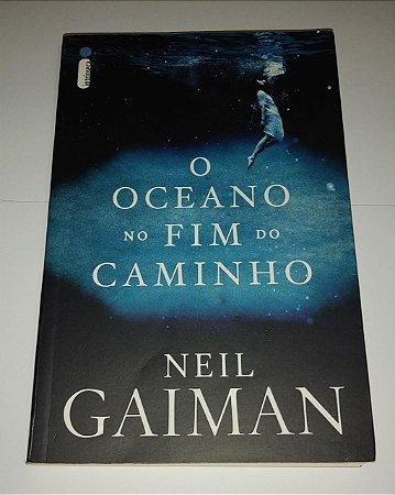 O Oceano no fim do caminho - Neil Gaiman