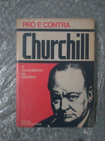 Pós e Contra O Julgamento da História - Churchill