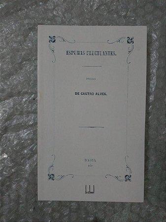 Espuma Fluctuantes Poesias de Castro Alves