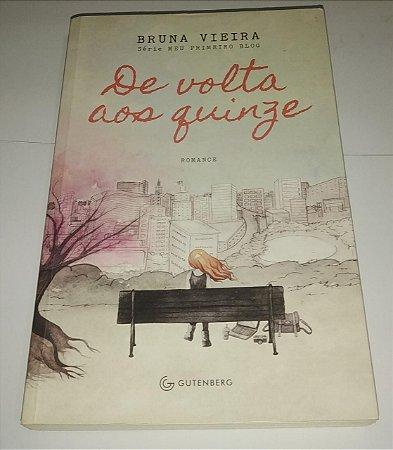 De volta aos quinze - Bruna Vieira