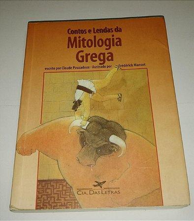 Contos e lendas da Mitologia Grega - Claude Pouzadoux