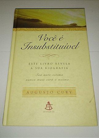 Você é insubstituível - Augusto Cury (Brochura - Capa Mole) Pocket