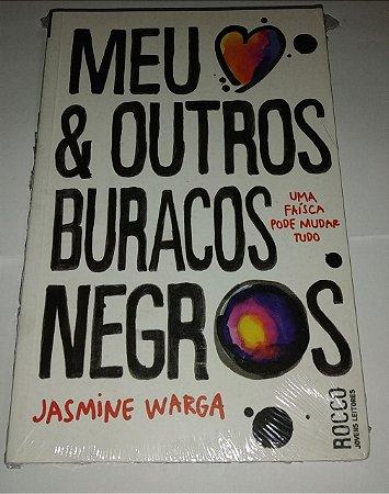 Meu coração & outros buracos negros - Jasmine Warga