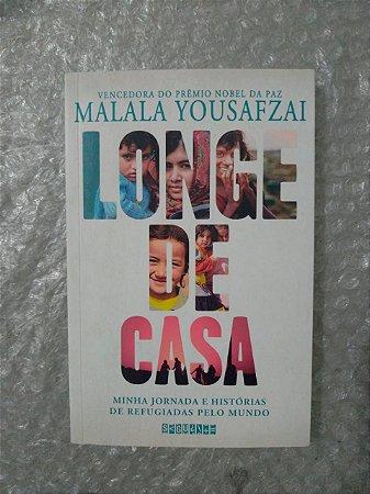Longe de Casa - Malala Yousafzai