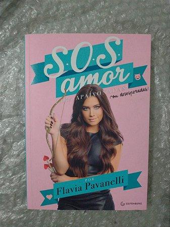 S.O.S. Amor - Flavia Pavanelli