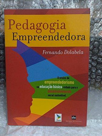 Pedagogia Empreendedora - Fernando Dolabela